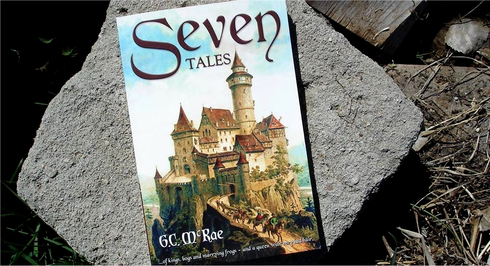 Seven Tales by G.C. McRae