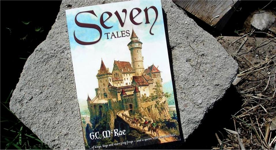 Seven Tales by G.C. McRae